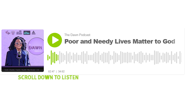 Poor and Needy Lives Matter to God